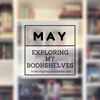 Exploring My Bookshelves: May